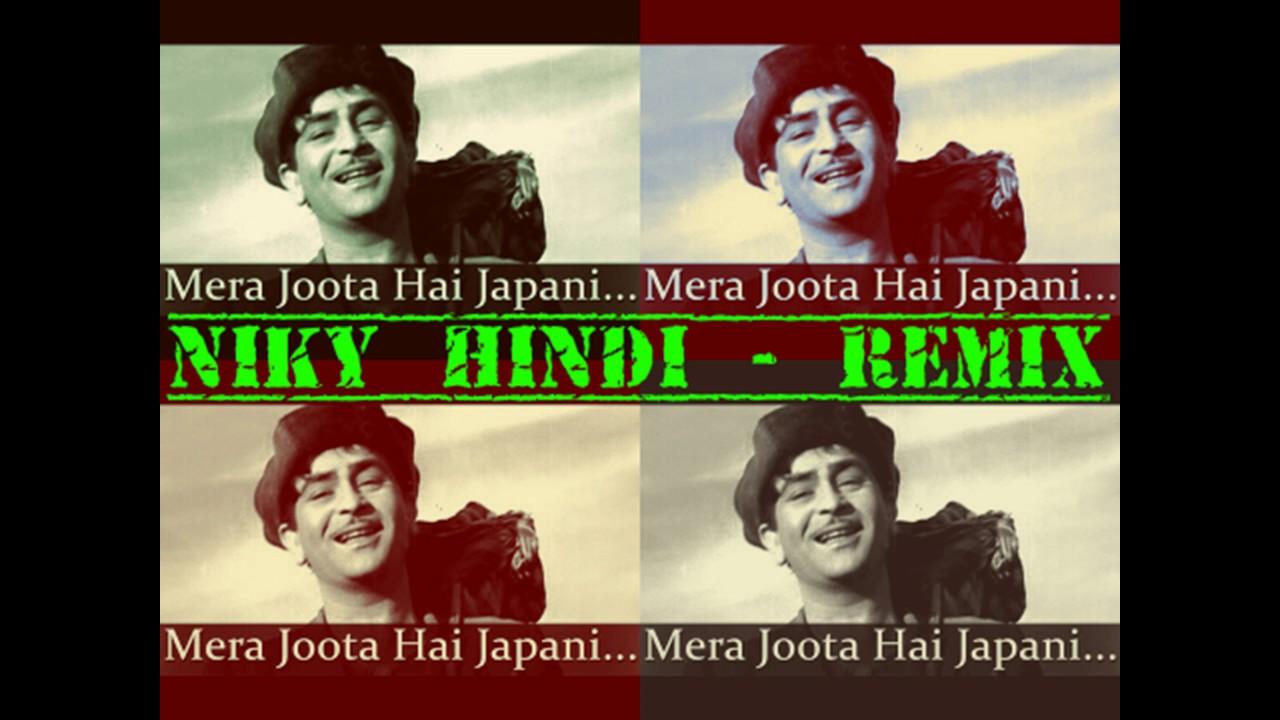 Niky hindi mera joota hai japani / raj kapoor / remix / hit.