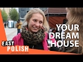 Easy Polish 40 - Your dream house
