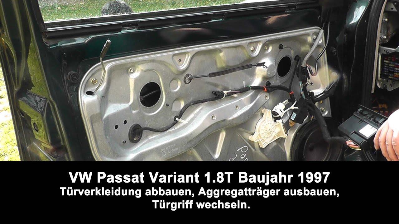 Anleitung Passat B5 BJ 1997 Türverkleidung demontieren ...