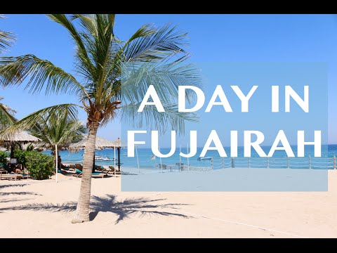 Vlog | A day in Fujairah, UAE