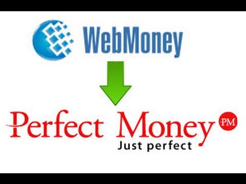 Как с Webmoney перевести деньги на PerfectMoney