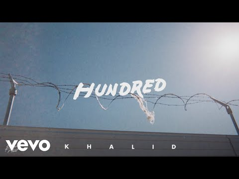 Khalid - Hundred (Official Audio)