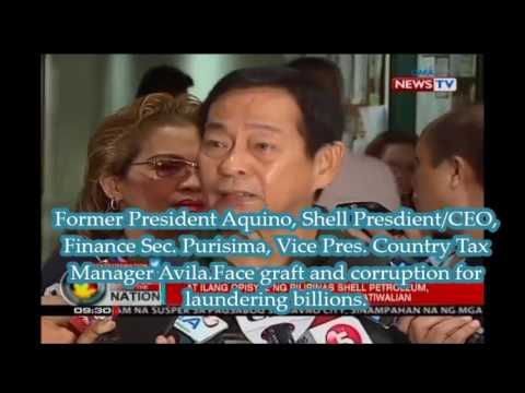 Former President Aquino  Shell Presdient and  tax collector  face graft and corruption for launderin