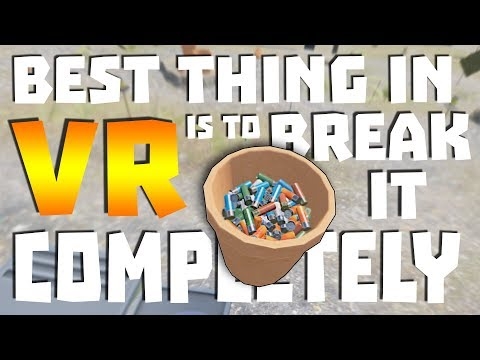 BEST THING IN VR IS TO BREAK IT COMPLETELY • H3VR - HTC VIVE GAMEPLAY