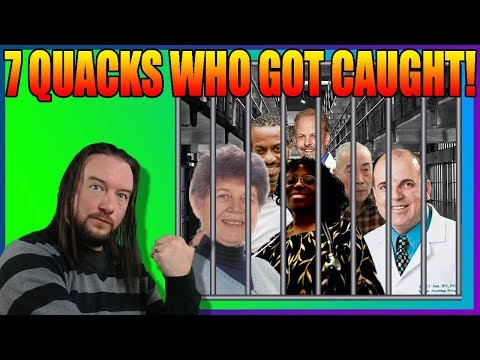 7 Quacks Who Got Caught