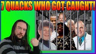 7 Quacks Who Got Caught