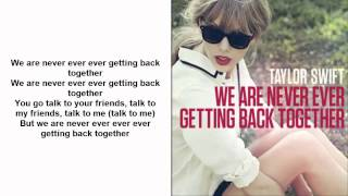 Taylor Swift - We Are Never Ever Getting Back Together (lyrics) (Country Version) (Download)