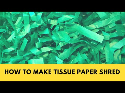How to make tissue paper shred:  tissue paper case filler