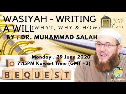 || Dr. Muhammad Salah || Wasiyah - Writing A Will (what, Why & How) ||