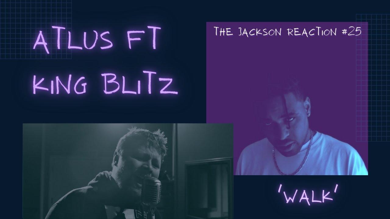 Download The Jackson Reaction #25 | Atlus ft King Blitz - Walk #ATLUS #KINGBLITZ #REACTIONKINGDOM