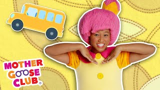 The Wheels on the Bus + More | Mother Goose Club Nursery Rhymes