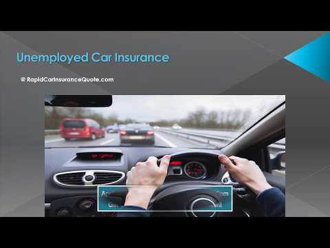Tips for Getting Car Insurance for Unemployed People - Auto Insurance for Unemployed