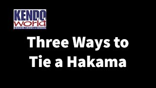 Three Ways to Tie Your Kendo Hakama