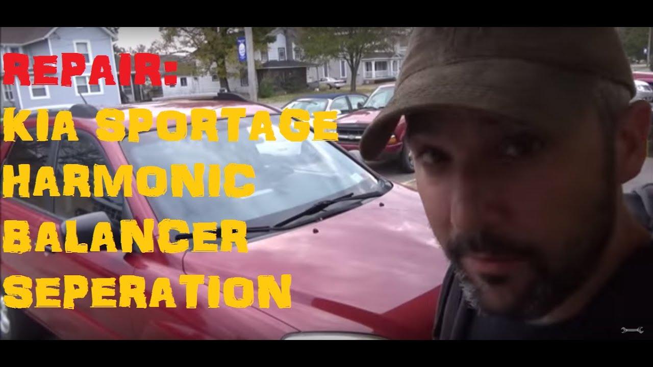 Kia Sportage Harmonic Balance Separation Youtube Optima Shaft