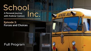 School Inc. Episode 3: Forces and Choices - Full Video