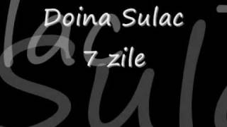 Download doina sulac - 7 zile MP3 song and Music Video