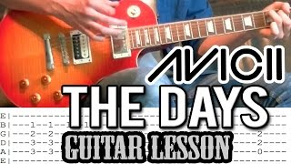 Avicii ft. Robbie Williams - 'The Days' Guitar Lesson (With Tabs)