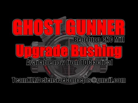 GHOST GUNNER UPGRADE BUSHINGS