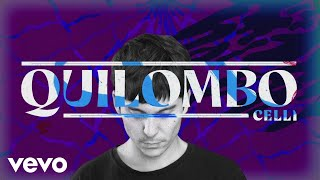 CELLI - Quilombo (Official Video)