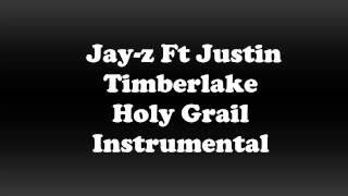 Jay-Z Ft Justin Timberlake - Holy Grail ( Instrumental )