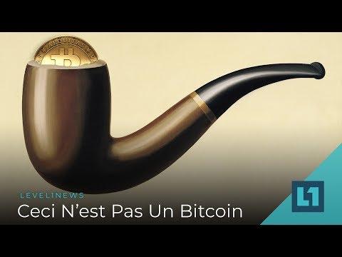 level1-news-november-28-2018:-ceci-n'est-pas-un-bitcoin