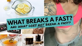 What BREAKS A FAST and what DOES NOT BREAK A FAST?  | Intermittent Fasting Complete Guide