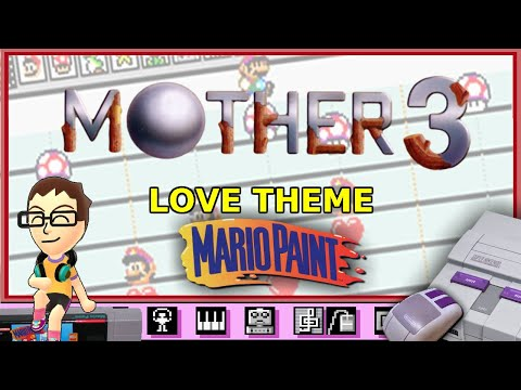Love Theme from MOTHER 3 on Mario Paint
