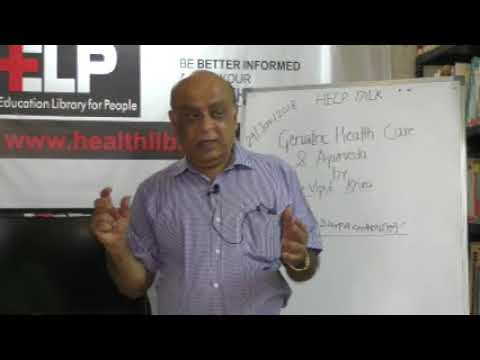 Geriatric Health Care& Ayurveda By Dr. Vipul Khira on HELP Talks