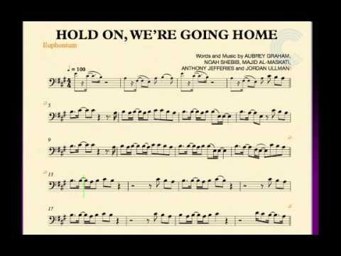 Euphonium - Hold On, We\'re Going Home - Drake - Sheet Music, Chords ...