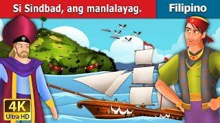 Si Sindbad ang Manlalayag   Kwentong Pambata   Mga Kwentong Pambata   Filipino Fairy Tales
