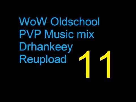 WoW - Oldschool PVP Music [Vol.11] - Drhankeey REUPLOAD