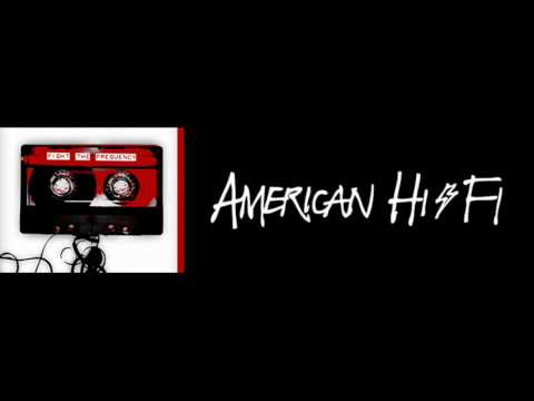 American Hi-Fi - Fight The Frequency (New Song 2010) mp3