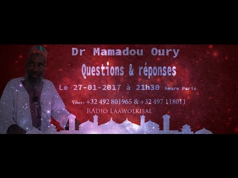 Download Dr. Mamadou Oury: Questions & Réponses #8 radio laawol kisal