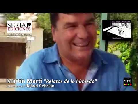 Relatos de lo Húmedo - Martín Martí