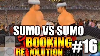 MDickie's Booking Revolution 3D #16: Extreme Sumo vs Extreme Sumo