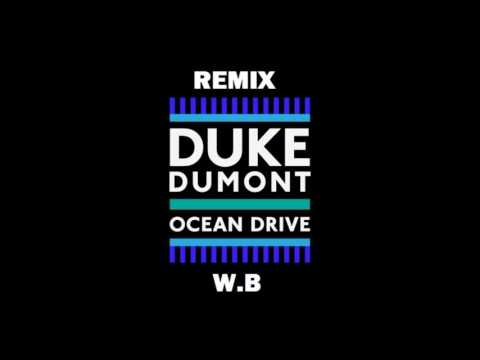 Duke Dumont   Ocean Drive Extended Version   Remix Wolf Blue