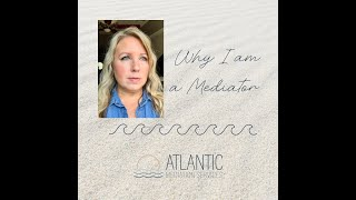 Why I am a Mediator