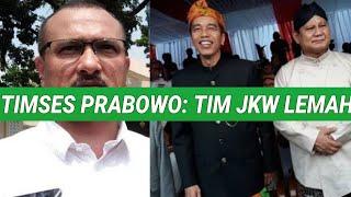 TIM PRABOWO TAK GENTAR HADAPI TIM PURNAWIRAWAN JOKOWI; PRABOWO-SANDI;