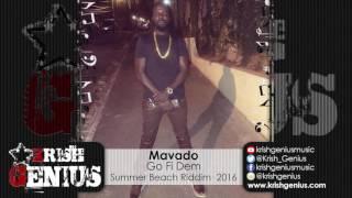 Mavado - Go Fi Dem [Summer Beach Riddim] July 2016