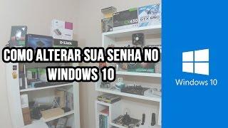 Como alterar sua senha no windows 10