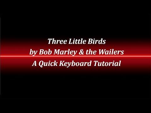 Three Little Birds Keyboard Tutorial