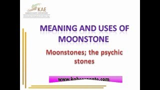 Healing Properties Moonstone Meaning and Uses