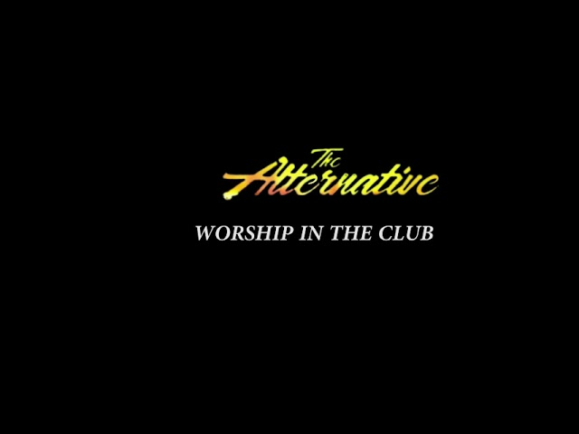 Worship in the club