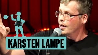 Karsten Lampe – Liebe Studenten, ich hasse euch …