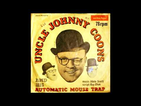 Uncle Johnny Coons and His Automatic Mouse Trap