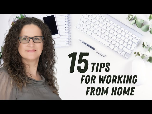 15 Steps to Work better from Home  ( Guide - How to Work from Home Office)
