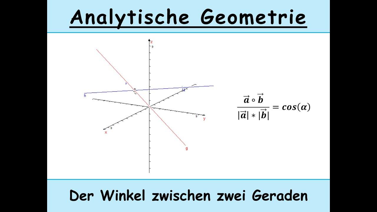 Schnittwinkel zwischen zwei Geraden berechnen (Analytische Geometrie ...