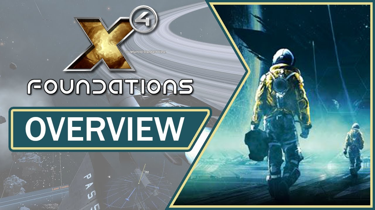 Download X4: Foundations - 4.10 Update | Overview, Gameplay & Impressions (2021)