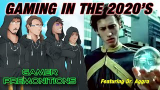 Gamer Premonitions #20: Gaming in the 2020's