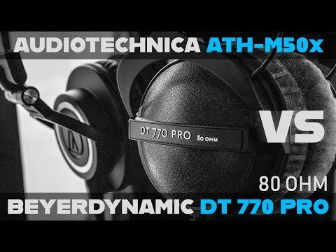 Audio Technica ATH-M50x Vs Beyerdynamic DT770 Pro (80 OHM) - STUDIO MONITOR Buying Guide! [2018]